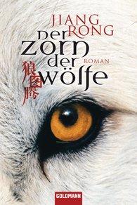 Jiang  Rong - Der Zorn der Wölfe