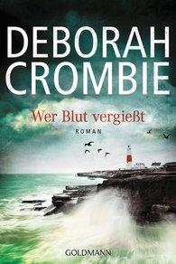 Deborah  Crombie - Wer Blut vergießt