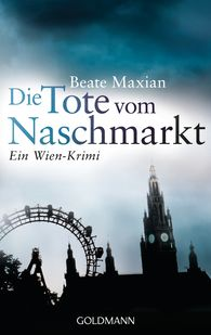 Beate  Maxian - The Dead Woman from the Naschmarkt