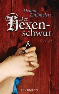 Deana  Zinßmeister - Der Hexenschwur