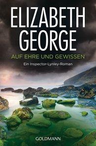 Elizabeth  George - Auf Ehre und Gewissen