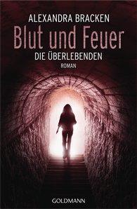 Alexandra  Bracken - Blut und Feuer