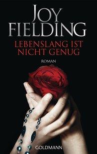 Joy  Fielding - Lebenslang ist nicht genug