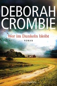 Deborah  Crombie - Wer im Dunkeln bleibt
