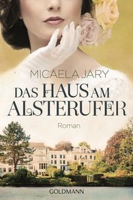 Micaela  Jary - The House on the Banks of the Alster