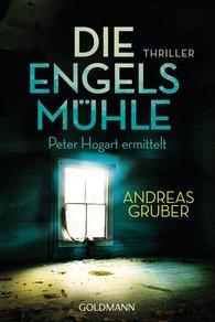 Andreas  Gruber - Die Engelsmühle