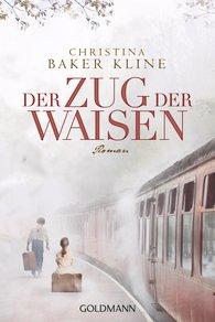 Christina  Baker Kline - Der Zug der Waisen