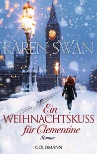 Karen  Swan - Ein Weihnachtskuss für Clementine