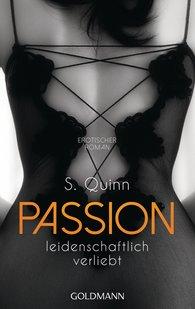 S.  Quinn - Passion. Leidenschaftlich verliebt