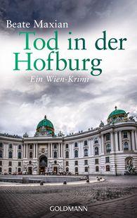 Beate  Maxian - Tod in der Hofburg