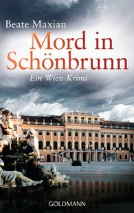 Beate  Maxian - Mord in Schönbrunn