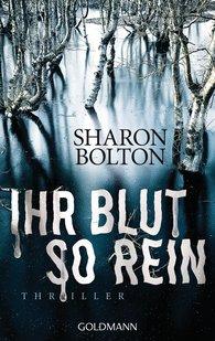 Sharon  Bolton - Ihr Blut so rein - Lacey Flint 3