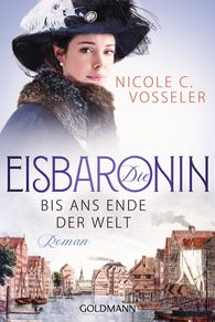 Nicole C.  Vosseler - Die Eisbaronin