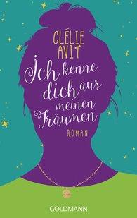 Clélie  Avit - Ich kenne dich aus meinen Träumen