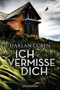 Harlan  Coben - Ich vermisse dich