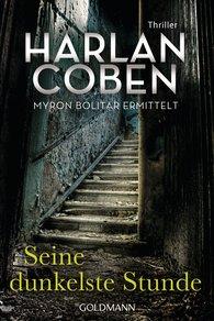 Harlan  Coben - Seine dunkelste Stunde - Myron Bolitar ermittelt
