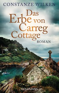 Constanze  Wilken - The Legacy of Carreg Cottage
