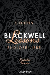 S.  Quinn - Blackwell Lessons - Endlose Liebe