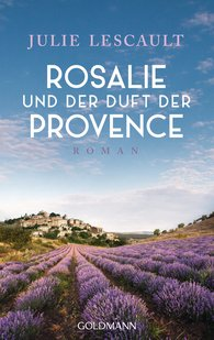 Julie  Lescault - Rosalie and the Scent of Provence