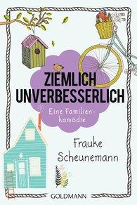 Frauke  Scheunemann - Ziemlich unverbesserlich