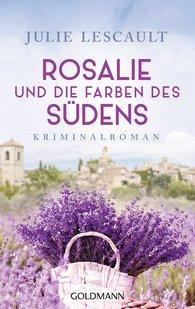 Julie  Lescault - Rosalie and the Colours of the South