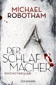 Michael  Robotham - Der Schlafmacher