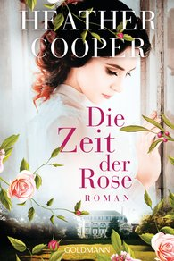 Heather  Cooper - Die Zeit der Rose
