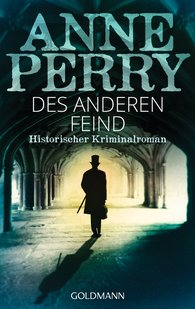 Anne  Perry - Des anderen Feind