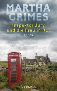Martha  Grimes - Inspektor Jury und die Frau in Rot