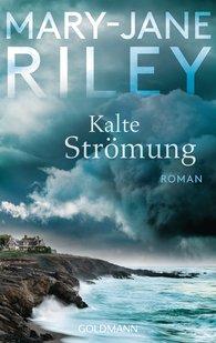 Mary-Jane  Riley - Kalte Strömung