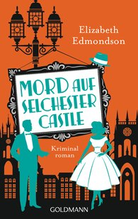 Elizabeth  Edmondson - Mord auf Selchester Castle