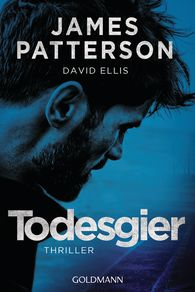 James  Patterson, David  Ellis - Todesgier