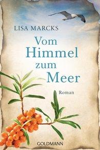 Lisa  Marcks - Vom Himmel zum Meer