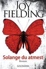 Joy  Fielding - Solange du atmest