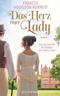 Frances Hodgson  Burnett - Das Herz einer Lady