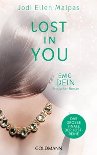 Jodi Ellen  Malpas - Lost in You. Ewig dein