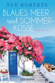 Sue  Roberts - Blaues Meer und Sommerküsse