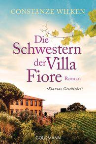 Constanze  Wilken - The Sisters of Fiore Villa (Vol. 2) – Bianca's story