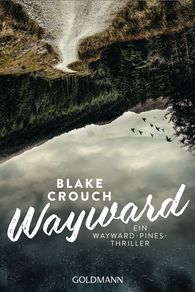 Blake  Crouch - Wayward