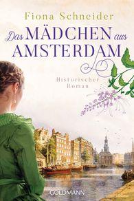 Fiona  Schneider - Das Mädchen aus Amsterdam