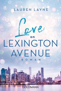 Lauren  Layne - Love on Lexington Avenue