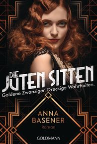 Anna  Basener - Outrage – Roaring Twenties, Dirty Truths