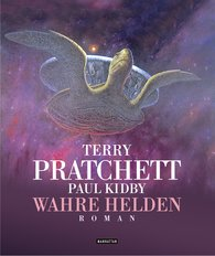 Terry  Pratchett, Paul  Kidby - Wahre Helden