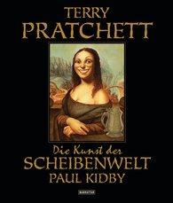 Terry  Pratchett, Paul  Kidby - Die Kunst der Scheibenwelt