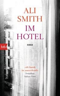 Ali  Smith - Im Hotel