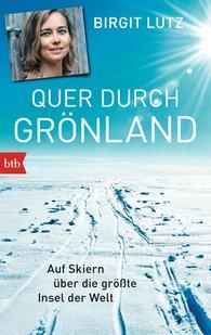 Birgit  Lutz - Quer durch Grönland