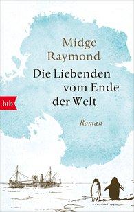 Midge  Raymond - Die Liebenden vom Ende der Welt