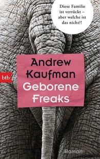 Andrew  Kaufman - Geborene Freaks