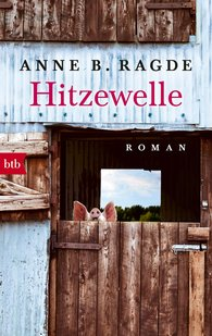 Anne B.  Ragde - Hitzewelle