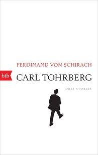 Ferdinand von Schirach - Carl Tohrberg